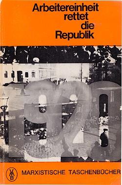 Arbeitereinheit_rettet_die_Republik